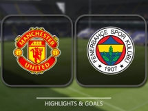 Manchester United 4:1 Fenerbahce