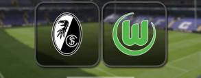 Freiburg - VfL Wolfsburg