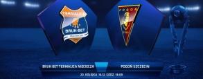 Termalica Bruk-Bet Nieciecza 2:0 Pogoń Szczecin