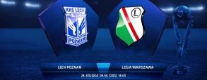 Lech Poznań 1:2 Legia Warszawa