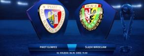 Piast Gliwice 2:0 Śląsk Wrocław