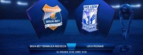 Termalica Bruk-Bet Nieciecza 0:3 Lech Poznań