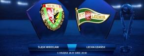 Śląsk Wrocław 3:2 Lechia Gdańsk