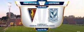 Pogoń Szczecin 3:0 Lech Poznań