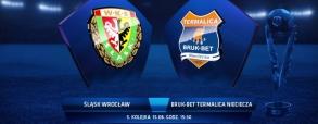Śląsk Wrocław 1:1 Termalica Bruk-Bet Nieciecza