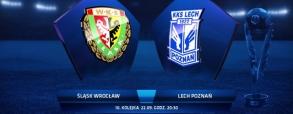 Śląsk Wrocław 2:0 Lech Poznań