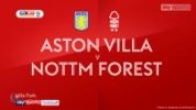 Aston Villa 2:1 Nottingham Forest FC