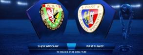 Śląsk Wrocław 2:2 Piast Gliwice