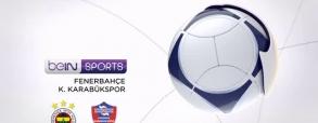 Fenerbahce 2:0 Karabukspor