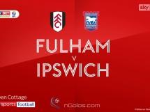 Fulham 4:1 Ipswich Town