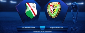 Legia Warszawa - Śląsk Wrocław