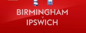 Birmingham 1:0 Ipswich Town