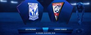 Lech Poznań 2:4 Górnik Zabrze