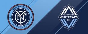 New York City FC - Vancouver Whitecaps