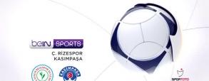 Rizespor - Kasimpasa