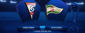 Górnik Zabrze - Lechia Gdańsk