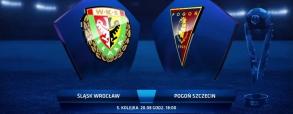 Śląsk Wrocław - Pogoń Szczecin