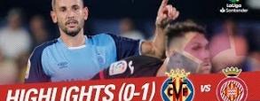 Villarreal CF 0:1 Girona FC