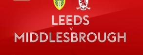 Leeds United - Middlesbrough
