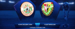 Zagłębie Lubin - Śląsk Wrocław