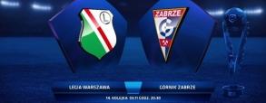 Legia Warszawa 4:0 Górnik Zabrze