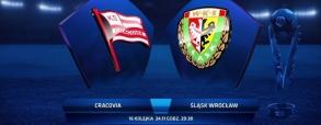 Cracovia Kraków - Śląsk Wrocław