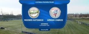 Rozwój Katowice - Górnik Zabrze