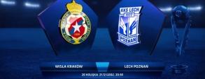 Wisła Kraków - Lech Poznań