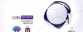Kasimpasa - Besiktas Stambuł