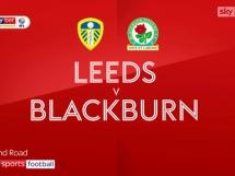 Leeds United 3:2 Blackburn Rovers