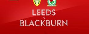 Leeds United - Blackburn Rovers