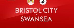 Bristol City - Swansea City