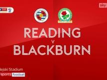 Reading 2:1 Blackburn Rovers