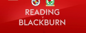 Reading - Blackburn Rovers