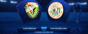 Śląsk Wrocław - Zagłębie Lubin