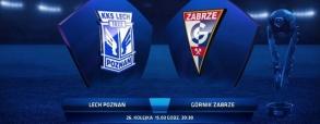 Lech Poznań - Górnik Zabrze