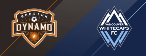 Houston Dynamo - Vancouver Whitecaps