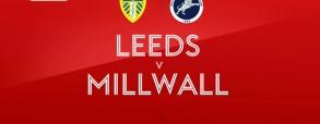Leeds United - Millwall