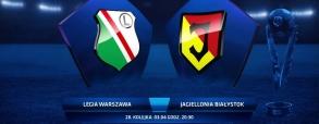 Legia Warszawa - Jagiellonia Białystok