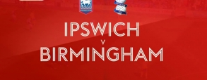 Ipswich Town - Birmingham