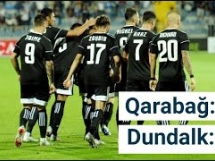 Qarabag Agdam 3:0 Dundalk
