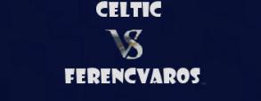 Celtic 2:0 Ferencvaros