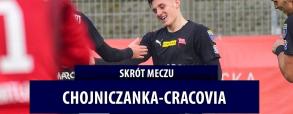Chojniczanka Chojnice - Cracovia Kraków