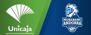Unicaja Malaga 84:75 MoraBanc Andorra