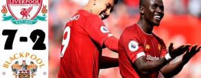 Liverpool 7:2 Blackpool