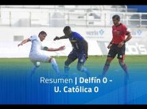 Delfin 0:0 Universidad Catolica