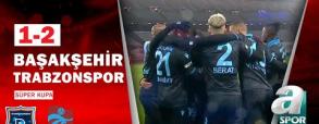 Basaksehir 1:2 Trabzonspor