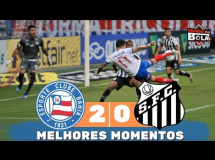 Bahia 2:0 Santos