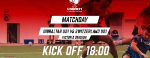 Gibraltar U21 - Szwajcaria U21