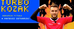Mateusz Cetnarski w Turbokozaku